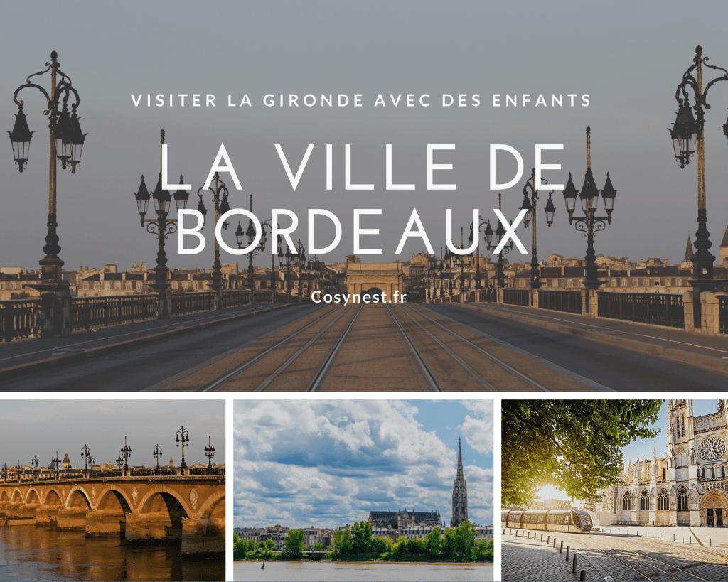 Visiter Bordeaux avec des enfants