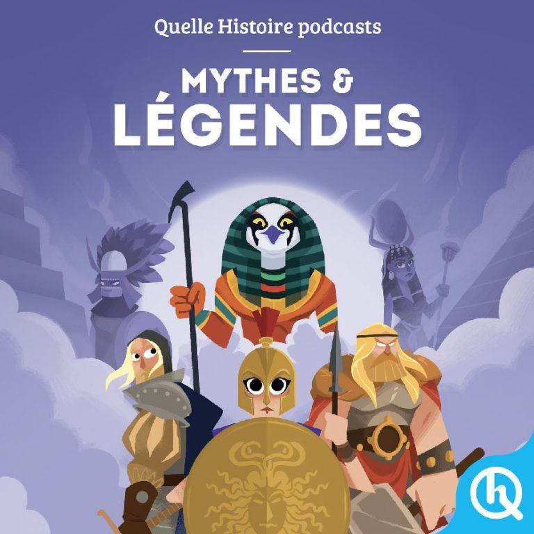 Les mythes et Légendes - Podcast enfant