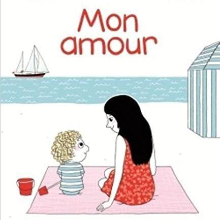 mon amour_livre enfant 3-5 ans